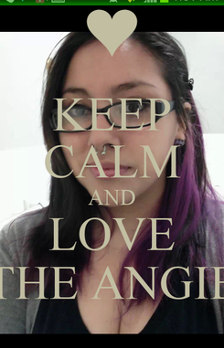 Poster: KEEP CALM AND LOVE THE ANGIE