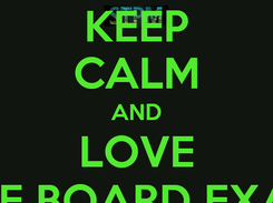 Poster: KEEP CALM AND LOVE THE BOARD EXAM