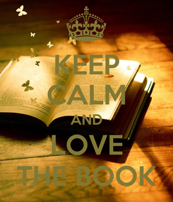 Poster: KEEP CALM AND LOVE THE BOOK