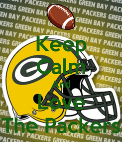 Poster: Keep Calm And Love The Packers