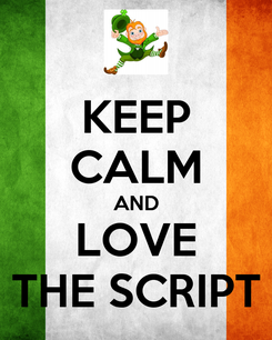 Poster: KEEP CALM AND LOVE THE SCRIPT