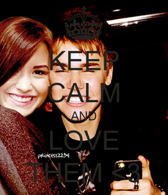 Poster: KEEP CALM AND LOVE THEM <3