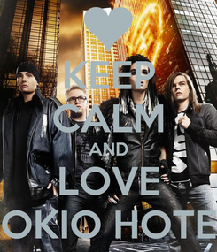 Poster: KEEP CALM AND LOVE TOKIO HOTEL