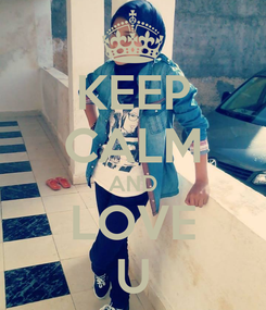 Poster: KEEP CALM AND LOVE U