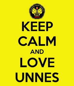 Poster: KEEP CALM AND LOVE UNNES