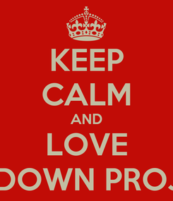 Poster: KEEP CALM AND LOVE UP&DOWN PROJECT