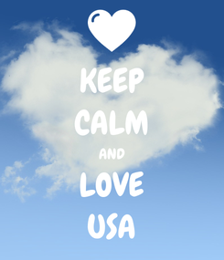 Poster: KEEP CALM AND LOVE USA