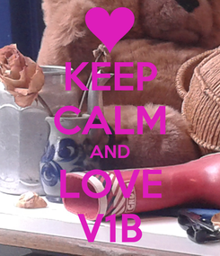 Poster: KEEP CALM AND LOVE V1B