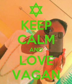 Poster: KEEP CALM AND LOVE VAGAN