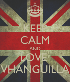 Poster: KEEP CALM AND LOVE  VHANGUILLA