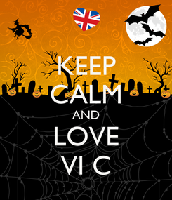 Poster: KEEP CALM AND LOVE VI C