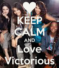 Poster: KEEP CALM AND Love Victorious