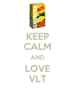 Poster: KEEP CALM AND LOVE VLT
