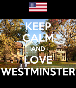 Poster: KEEP CALM AND LOVE WESTMINSTER