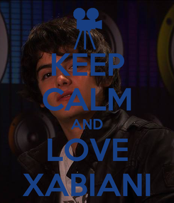 Poster: KEEP CALM AND LOVE XABIANI