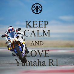 Poster: KEEP CALM AND LOVE Yamaha R1