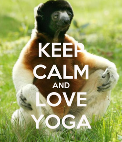 Poster: KEEP CALM AND LOVE YOGA