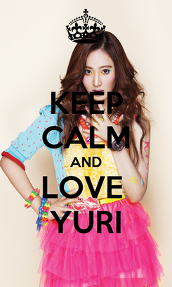 Poster: KEEP CALM AND LOVE  YURI