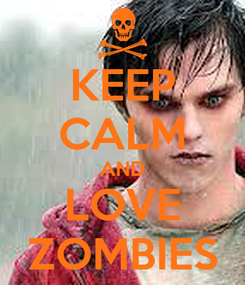 Poster: KEEP CALM AND LOVE ZOMBIES