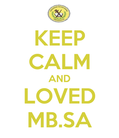 Poster: KEEP CALM AND LOVED MB.SA