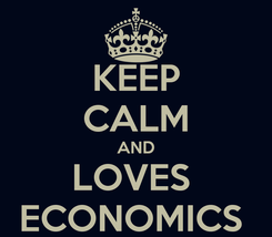 Poster: KEEP CALM AND LOVES  ECONOMICS