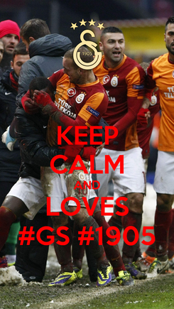 Poster: KEEP CALM AND LOVES #GS #1905