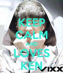 Poster: KEEP CALM AND LOVES KEN