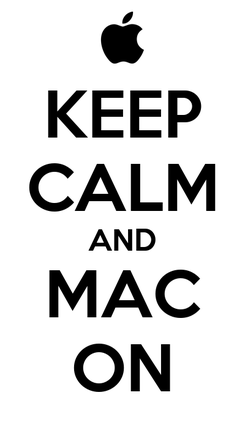 Poster: KEEP CALM AND MAC ON