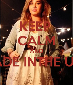 Poster: KEEP  CALM AND MADE INTHE USA