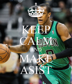 Poster: KEEP CALM AND MAKE ASIST