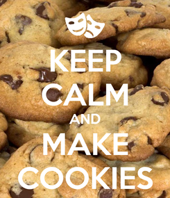 Poster: KEEP CALM AND MAKE COOKIES