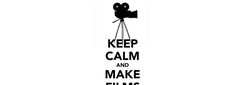 Poster: KEEP CALM AND MAKE FILMS