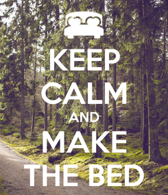 Poster: KEEP CALM AND MAKE THE BED
