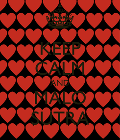 Poster: KEEP CALM AND MALO SUTRA