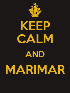 Poster: KEEP CALM AND MARIMAR