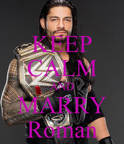 Poster: KEEP CALM AND MARRY Roman