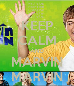 Poster: KEEP CALM AND MARVIN MARVIN