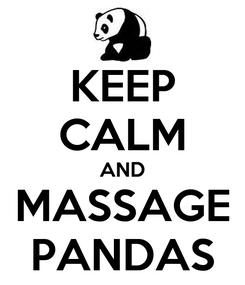 Poster: KEEP CALM AND MASSAGE PANDAS