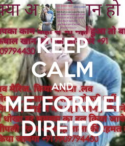 Poster: KEEP CALM AND ME FORMEI DIREITO