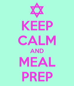 Poster: KEEP CALM AND MEAL PREP