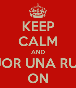Poster: KEEP CALM AND MEJOR UNA RUBIA ON