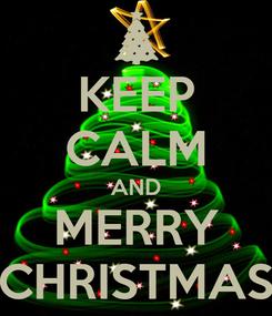 Poster: KEEP CALM AND MERRY CHRISTMAS