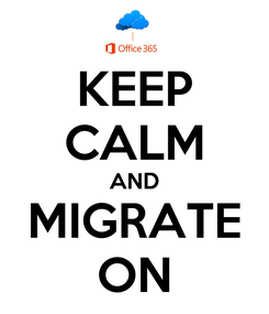 Poster: KEEP CALM AND MIGRATE ON