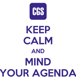 Poster: KEEP CALM AND MIND YOUR AGENDA