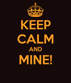 Poster: KEEP CALM AND MINE!