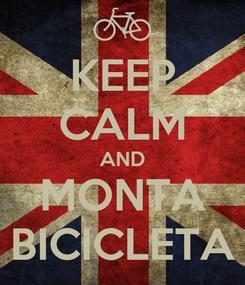 Poster: KEEP CALM AND MONTA BICICLETA