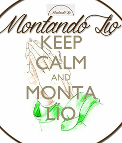 Poster: KEEP CALM AND MONTA LÍO