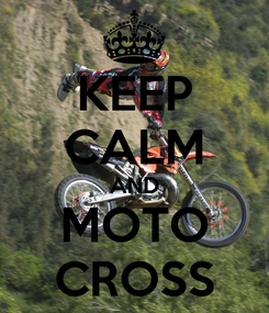 Poster: KEEP CALM AND MOTO CROSS