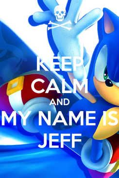 Poster: KEEP CALM AND MY NAME IS JEFF