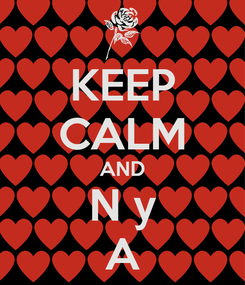 Poster: KEEP CALM AND N y A